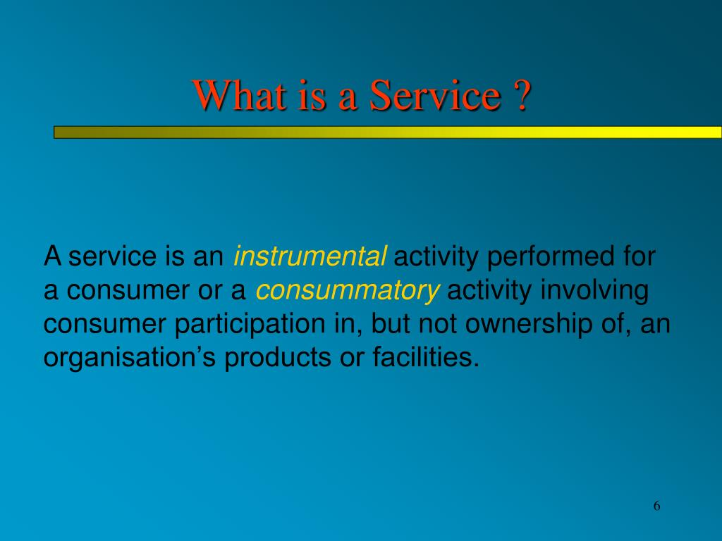 What is a Service ?