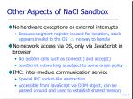 other aspects of nacl sandbox