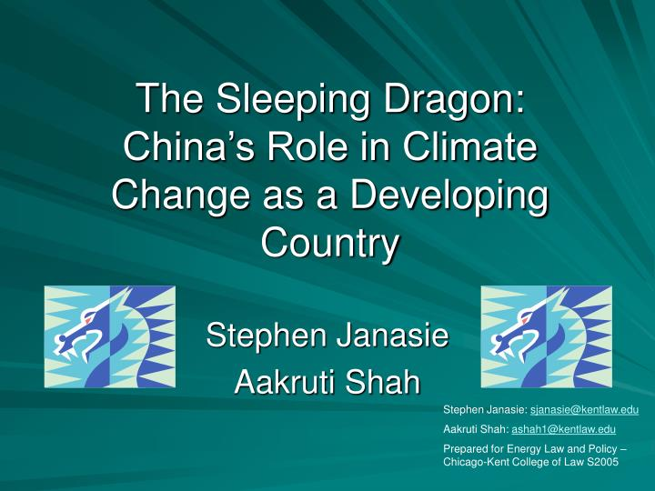 the sleeping dragon china s role in climate change as a developing country n.