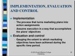 implementation evaluation and control