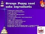 orange poppy seed cake ingredients