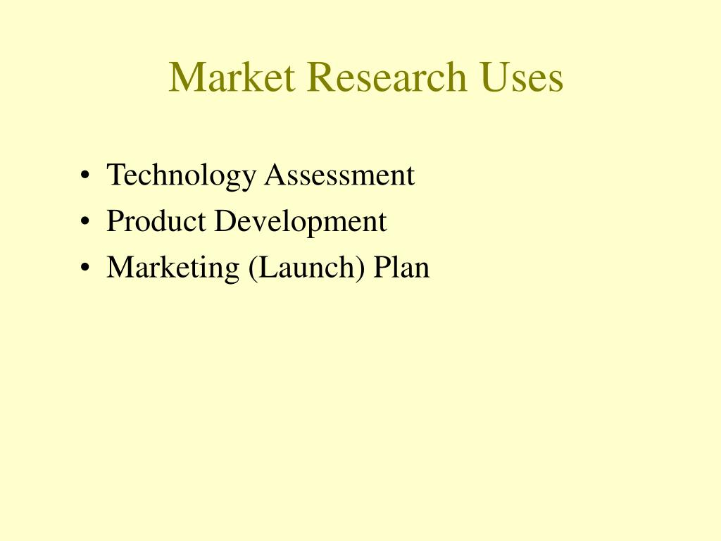 Market Research Uses