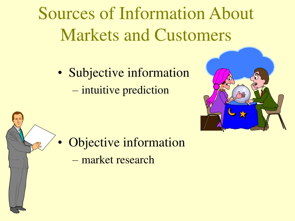 Sources of Information About Markets and Customers