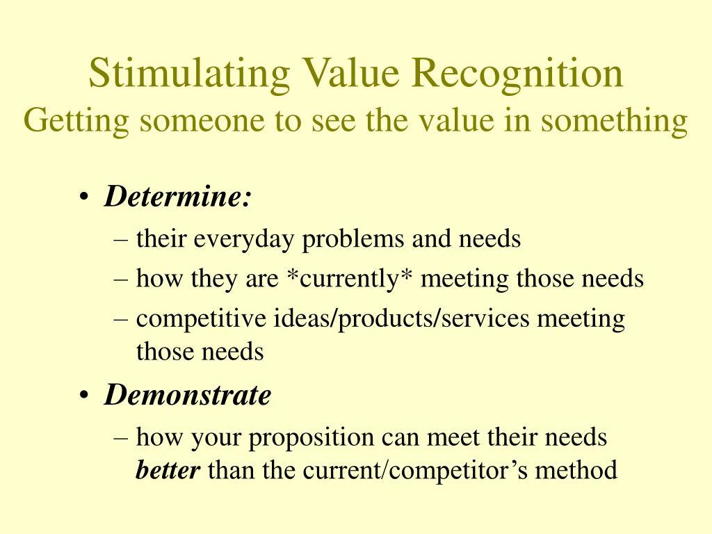 Stimulating Value Recognition