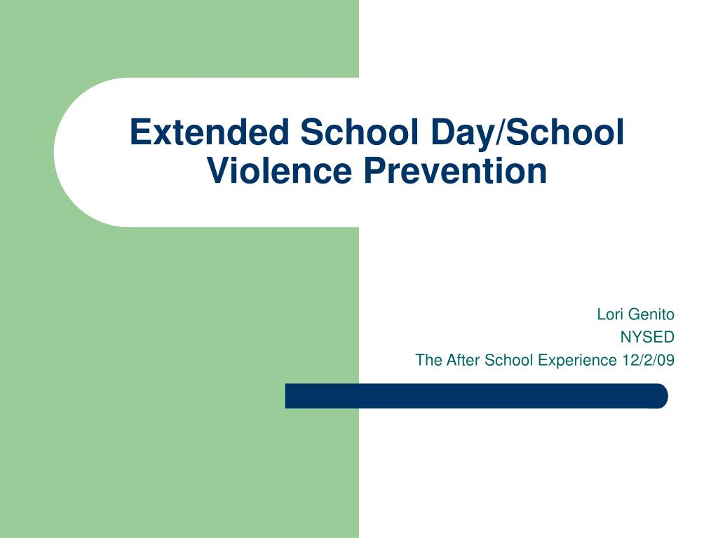 extended school day school violence prevention l.