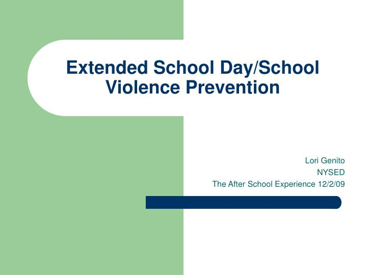 extended school day school violence prevention n.
