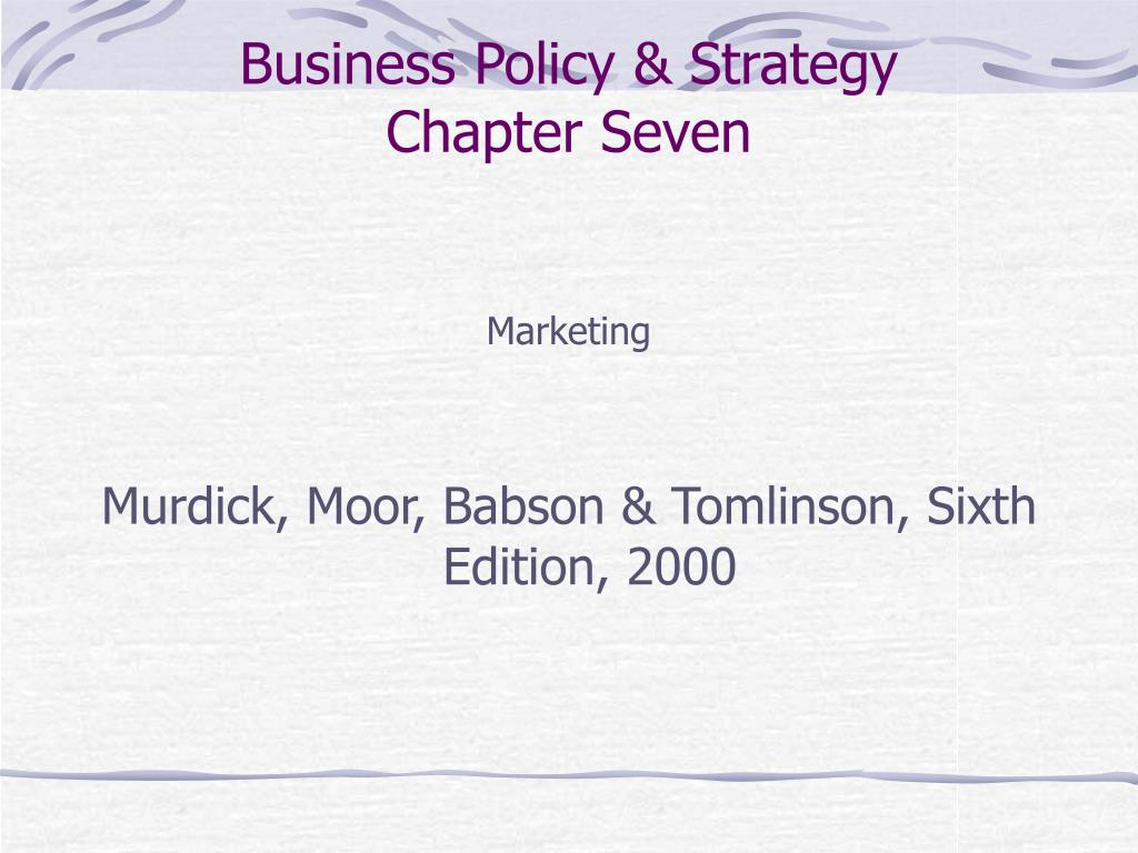 business policy strategy chapter seven l.