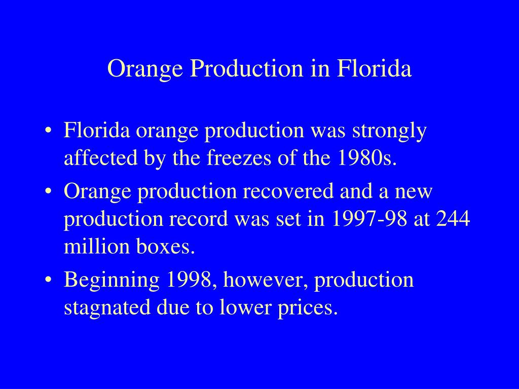 Orange Production in Florida