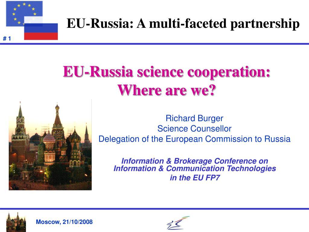 eu russia a multi faceted partnership l.