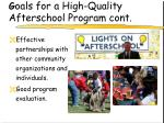g oals for a high quality afterschool program cont