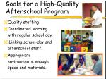 g oals for a high quality afterschool program