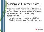 stations and entr e choices10