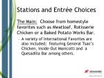 stations and entr e choices11