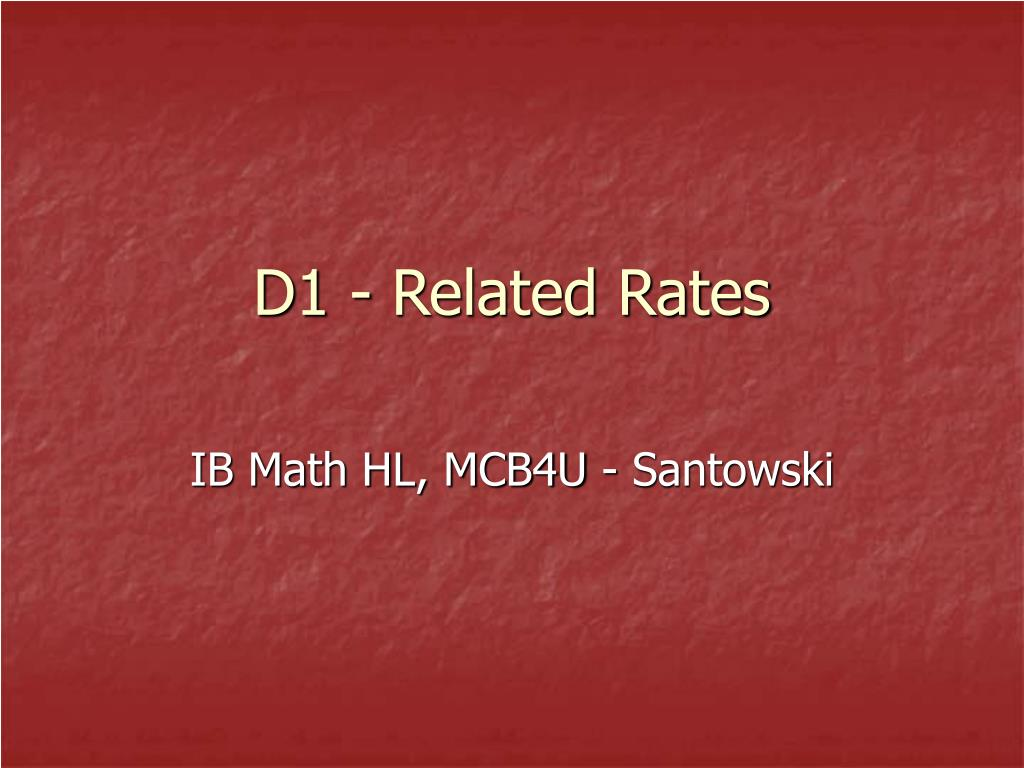 d1 related rates l.