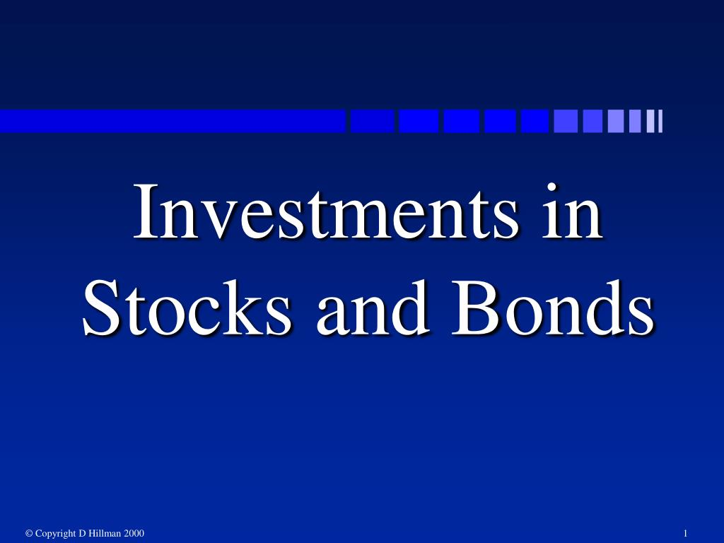 investments in stocks and bonds l.