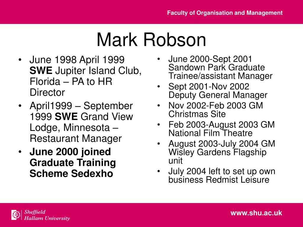 June 2000-Sept 2001 Sandown Park Graduate Trainee/assistant Manager