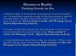 dreams to reality thinking outside the box5
