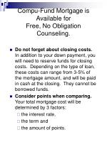 compu fund mortgage is available for free no obligation counseling