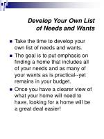 develop your own list of needs and wants
