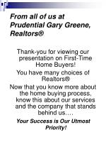 from all of us at prudential gary greene realtors