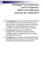 mortgage pre qualification and pre approval what is the difference and why do i need both