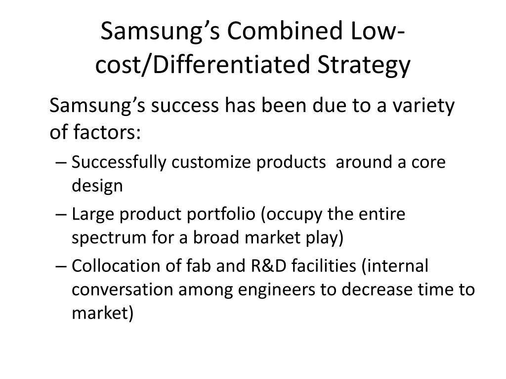samsung electronics cost and differentiation strategy