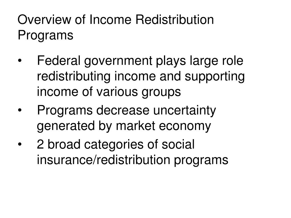 overview of income redistribution programs l.