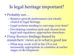 is legal heritage important