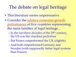 the debate on legal heritage15