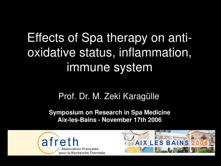 effects of spa therapy on anti oxidative status inflammation immune system n.