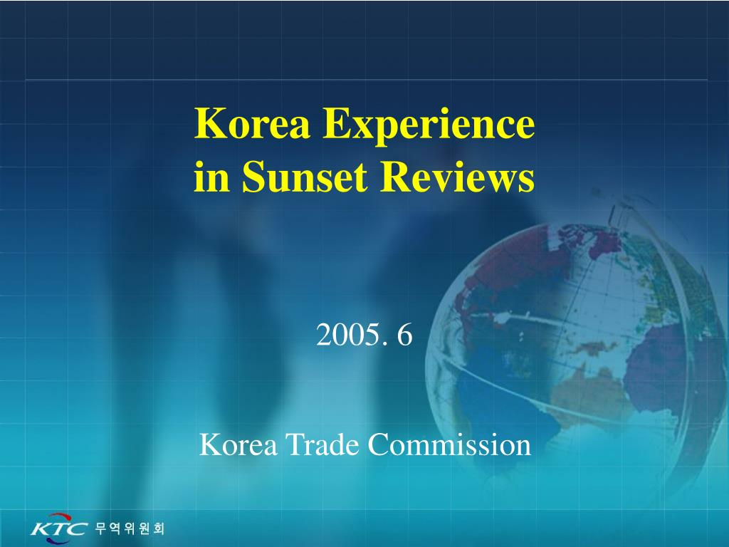 korea experience in sunset reviews l.