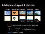 attributes layout horizon