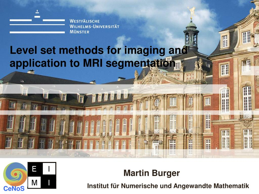 level set methods for imaging and application to mri segmentation l.