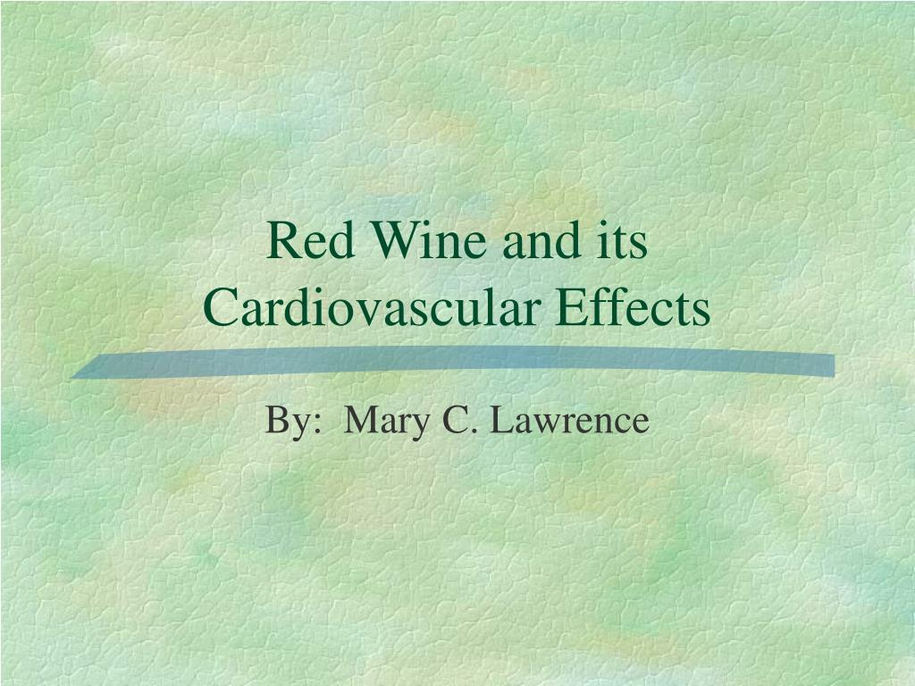 red wine and its cardiovascular effects l.