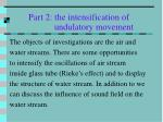 part 2 the intensification of