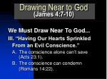 drawing near to god james 4 7 105