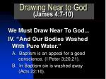 drawing near to god james 4 7 106