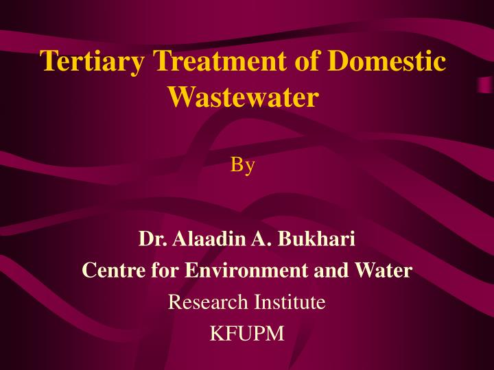 tertiary treatment of domestic wastewater by n.