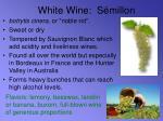 white wine s millon