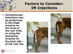factors to consider im injections1