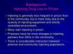 background injecting drug use in prison