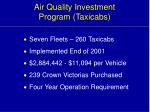 air quality investment program taxicabs