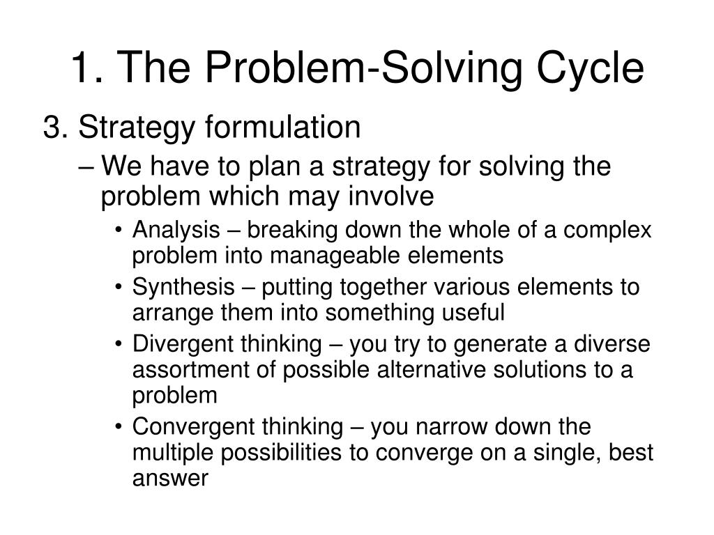 1. The Problem-Solving Cycle