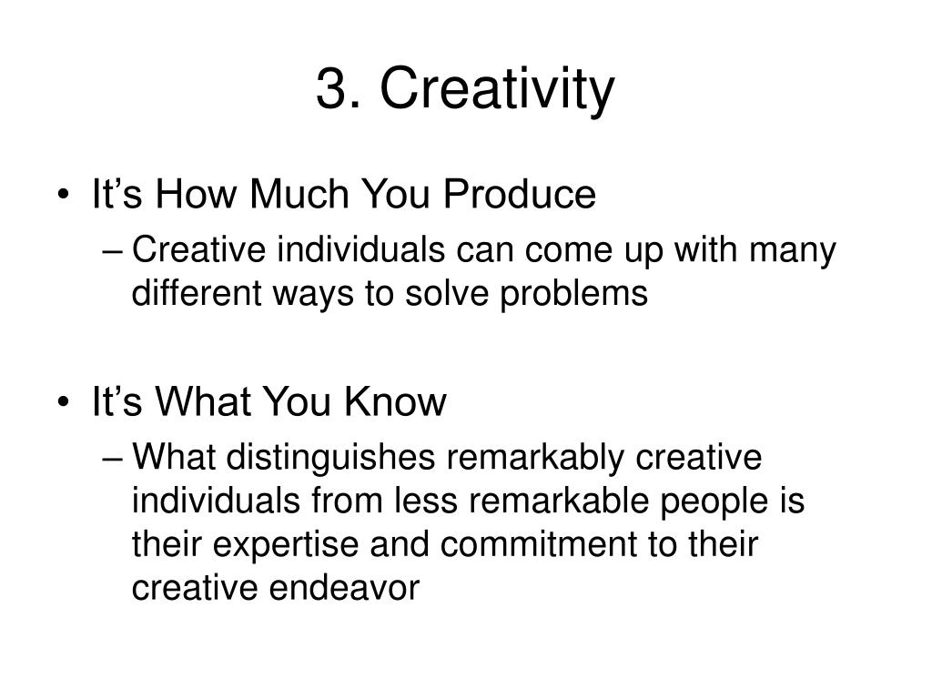 3. Creativity