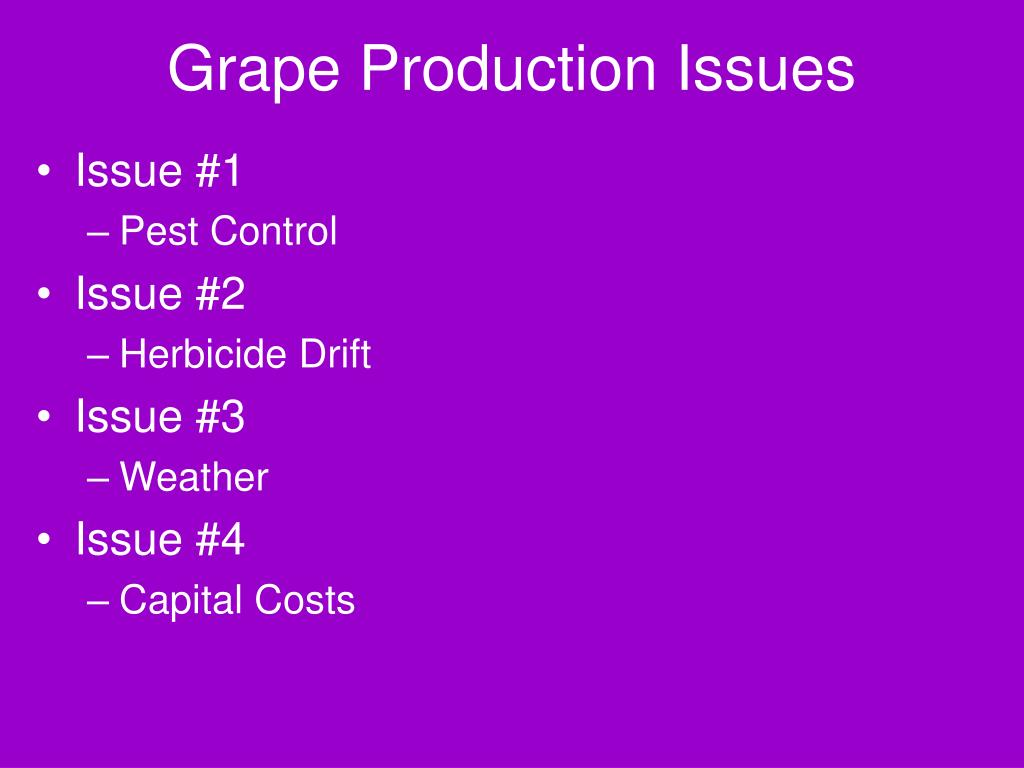 Grape Production Issues