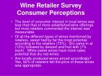 wine retailer survey consumer perceptions