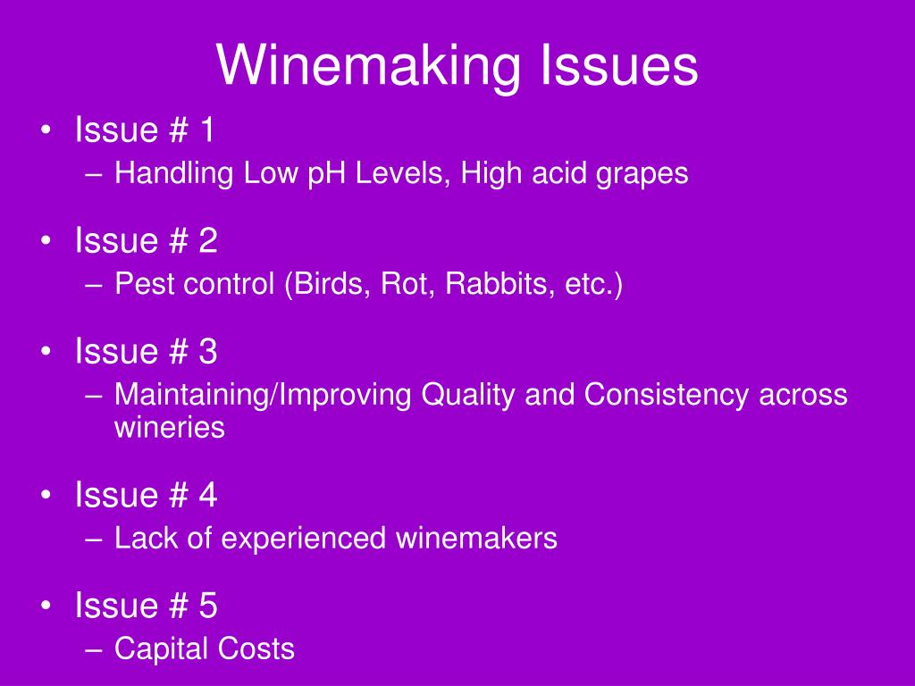 Winemaking Issues