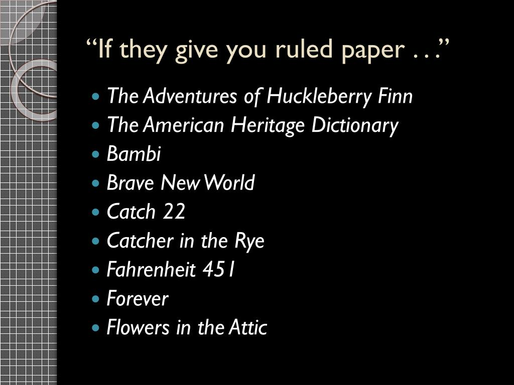 """""""If they give you ruled paper . . ."""""""