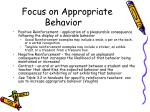 focus on appropriate behavior
