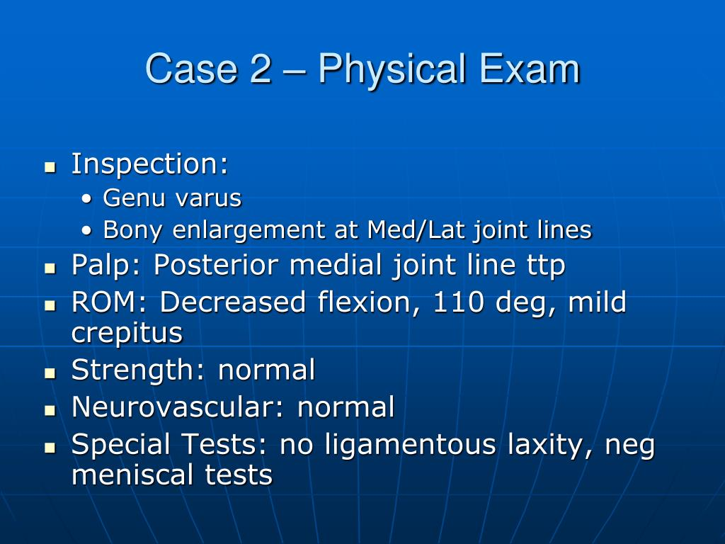 Case 2 – Physical Exam